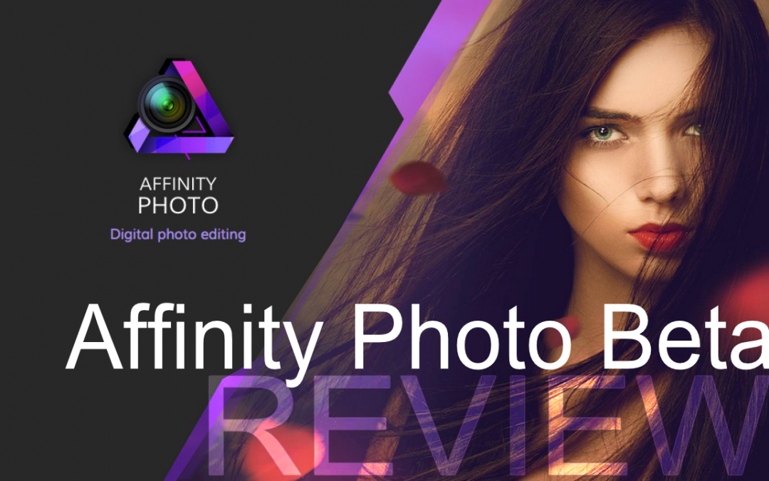 Affinity Photo Beta Review